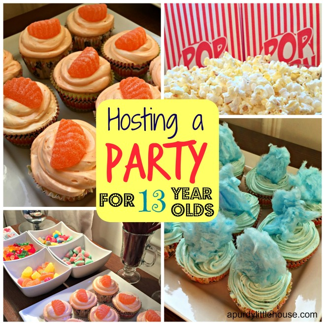 Hosting A Party For 13 Year Olds